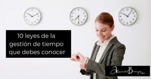 10 leyes de la gestión de tiempo que debes conocer